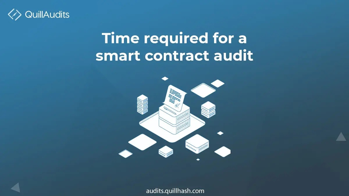 How long does it take to get smart contracts audited | DeFi