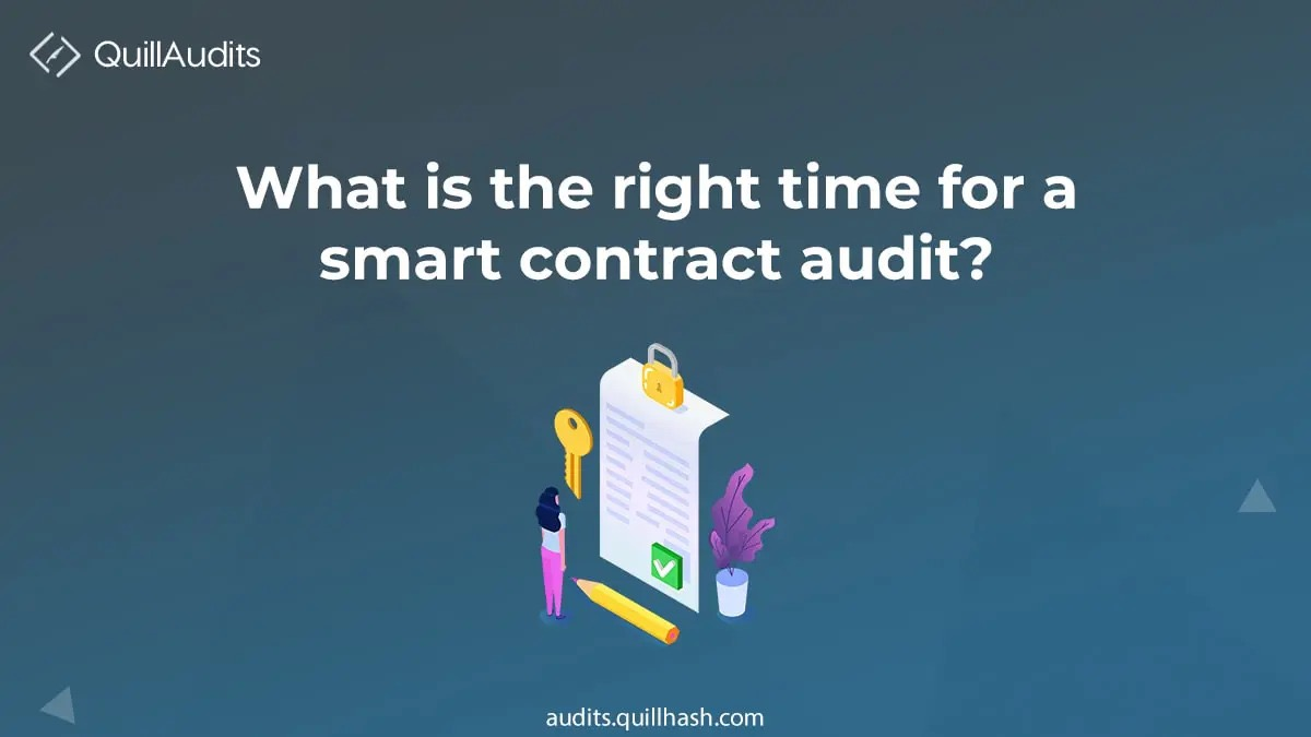 What is the right time for DeFi smart contracts audit?