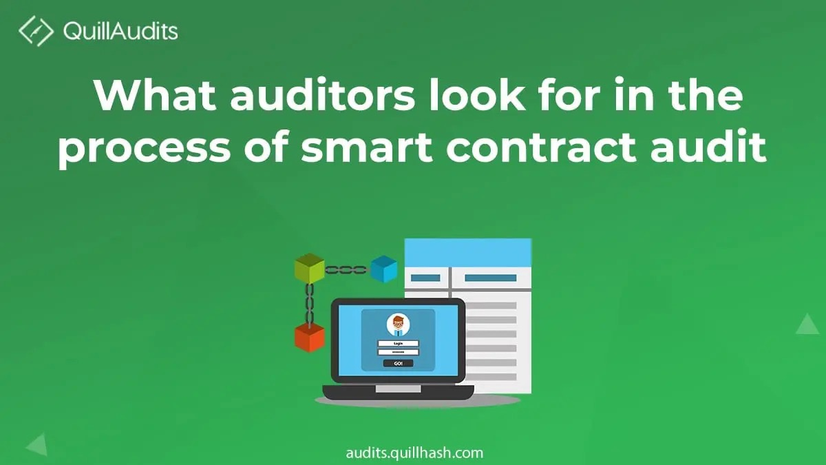 smart contract auditors look for